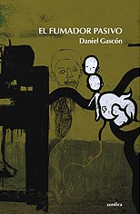 DANIEL GASCÓN :  EL FUMADOR PASIVO.
