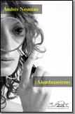 La felicidad  (Un cuento de Andrés Neuman)