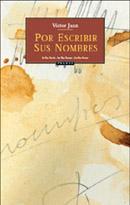 Por escribir sus nombres (Primera novela de Víctor Juan)