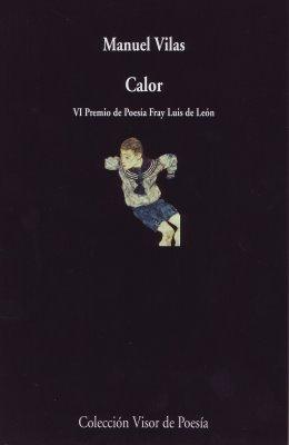 Presentación de Calor, último poemario de Manuel Vilas