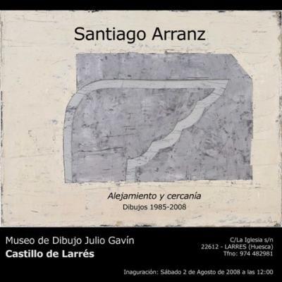 Santiago Arranz en Larrés  (Prórroga de la Exposición)