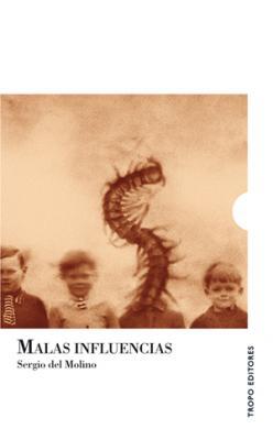 """Presentación de """"Malas Influencias""""  (Sergio del Molino)"""