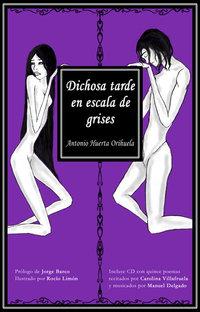Antonio Huerta :  Dichosa tarde en escala de grises