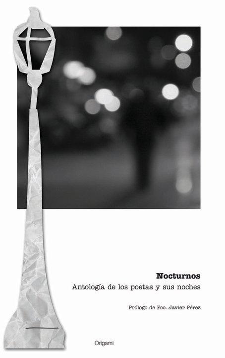 NOCTURNOS -LOS POETAS Y SUS NOCHES-   (Editorial Origami)