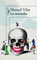 Los inmortales   (Manuel Vilas)